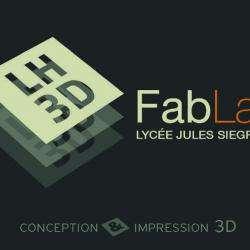 Fab Lab Lycée Jules Siegfried Le Havre