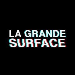 La Grande Surface  Paris