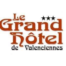 Le Grand Hôtel Valenciennes