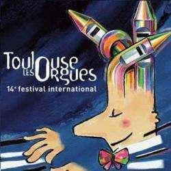 Toulouse Les Orgues Toulouse